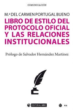 Libro de estilo del protocolo oficial y las relaciones institucionales